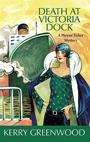 9781590582381: Death at Victoria Dock (Phryne Fisher Mysteries)