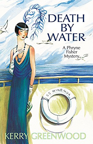 9781590582398: Death by Water: A Phryne Fisher Mystery (Phryne Fisher Mysteries)