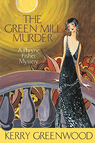9781590582473: The Green Mill Murder (Phryne Fisher Mysteries)