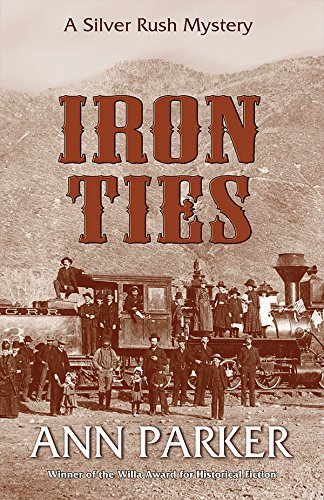 IRON TIES (SIGNED): Parker, Ann