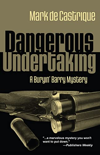9781590582695: Dangerous Undertaking: A Buryin' Barry Mystery (Buryin' Barry Series)