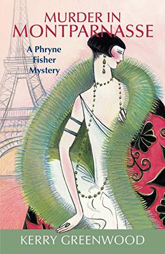 9781590582770: Murder in Montparnasse (Phryne Fisher Mysteries)