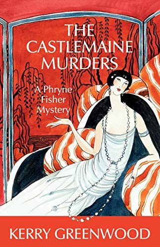9781590582800: The Castlemaine Murders: A Phryne Fisher Mystery