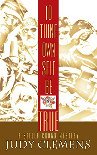 9781590583043: To Thine Own Self Be True [LARGE TYPE] (Stella Crown Series)