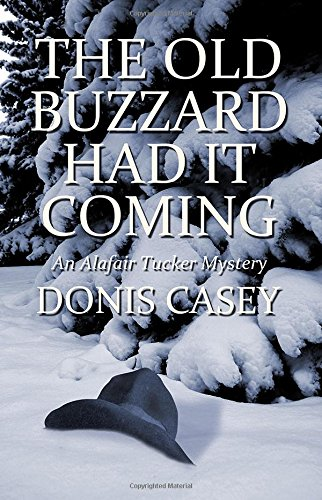 9781590583111: The Old Buzzard Had It Coming (Alafair Tucker Mysteries)