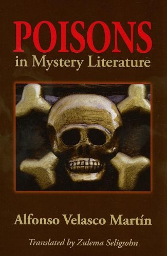Poisons in Mystery Literature: Martin, Alfonso Velasco