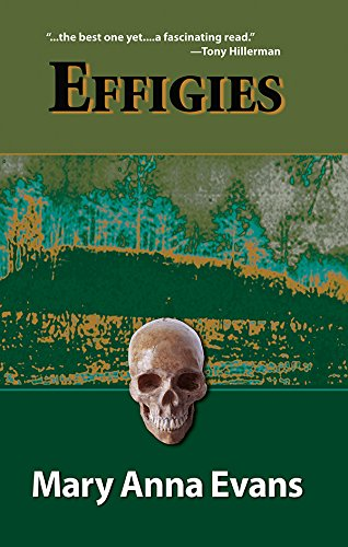 Effigies (Faye Longchamp Mysteries, No. 3): Evans, Mary Anna