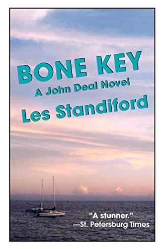 Bone Key: A John Deal Mystery: Les Standiford