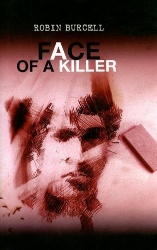 Fasce of a Killer: Burcell, Robin