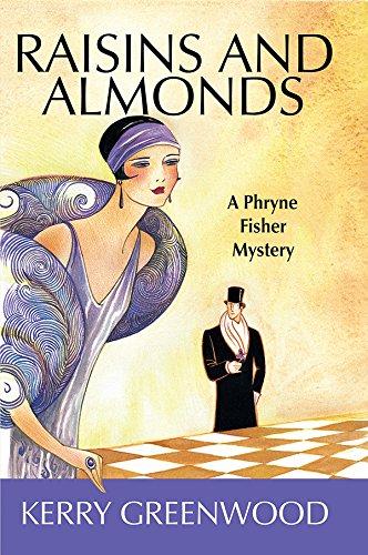 9781590583821: Raisins and Almonds LP (Phryne Fisher Mysteries (Paperback))