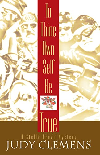 9781590583920: To Thine Own Self Be True (Stella Crown Series)