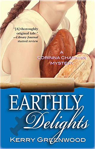 9781590583944: Earthly Delights: A Corinna Chapman Mystery (Corinna Chapman Mysteries)