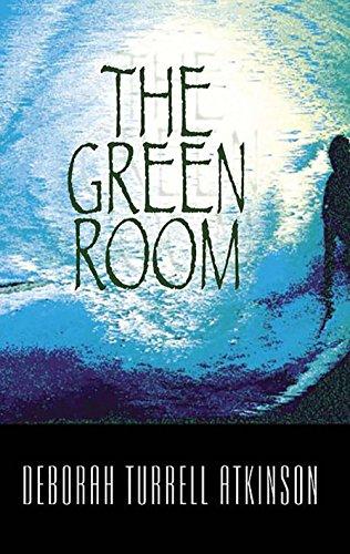 The Green Room (Storm Kayama Series): Atkinson, Deborah Turrell