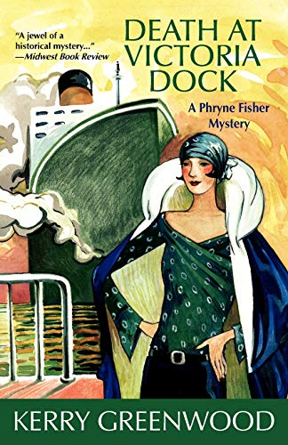 9781590584064: Death at Victoria Dock (Phryne Fisher Mysteries)