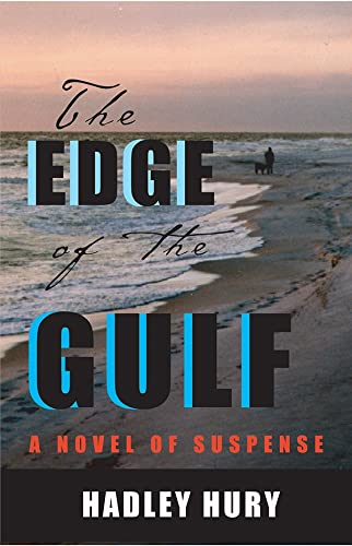 9781590584194: The Edge of the Gulf: A Novel of Suspense