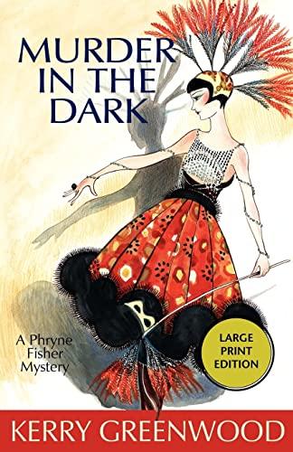 9781590584408: Murder in the Dark (Phryne Fisher Mysteries)