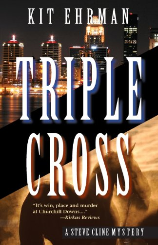 Triple Cross (Steve Cline Mysteries) (1590584783) by Ehrman, Kit
