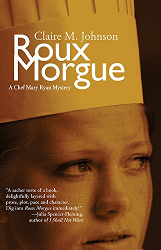 Roux Morgue (Mary Ryan Series): Johnson, Claire M