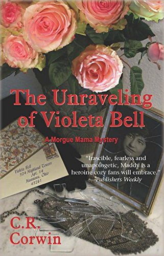 9781590585023: The Unraveling of Violeta Bell (Morgue Mama Mysteries)