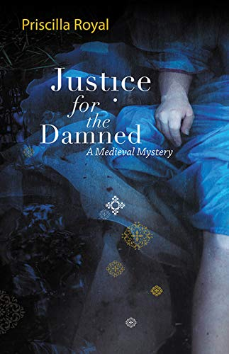 9781590585238: Justice for the Damned: A Medieval Mystery