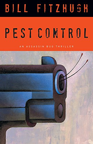 9781590585504: Pest Control (Assassin Bug Thrillers)