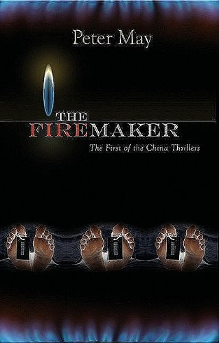 9781590585696: The Firemaker: A China Thriller (China Thrillers)