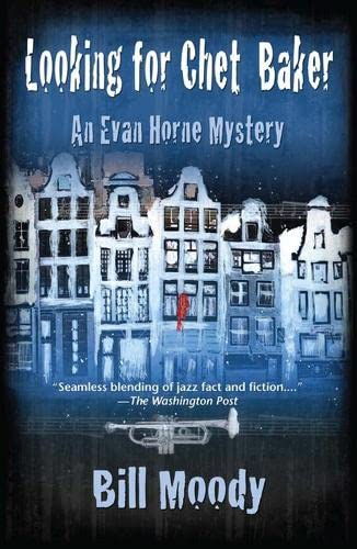 9781590585733: Looking for Chet Baker: An Evan Horne Mystery