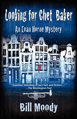 9781590585733: Looking for Chet Baker (Evan Horne Series)