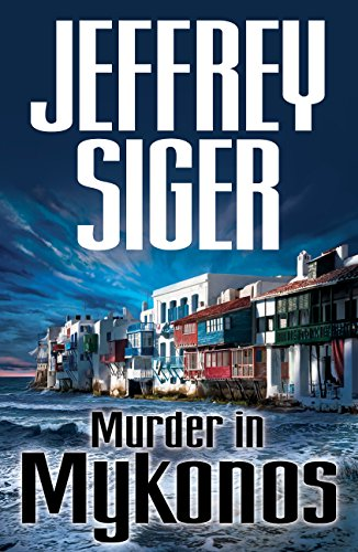 9781590585825: Murder in Mykonos (Chief Inspector Andreas Kaldis Series)