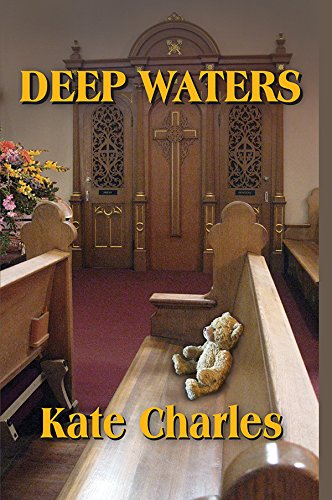 Deep Waters (Callie Anson Mysteries, No. 3): Kate Charles