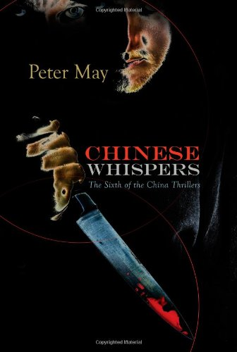 9781590586082: Chinese Whispers: A China Thriller (China Thrillers)