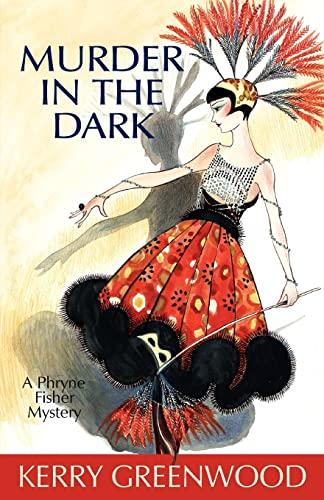 9781590586341: Murder in the Dark (Phryne Fisher Mysteries)