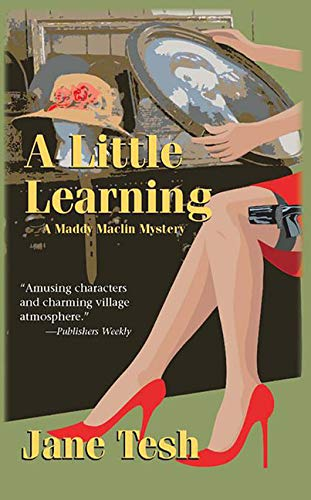 9781590586501: A Little Learning: A Madeline Maclin Mystery (Madeline Maclin Series)