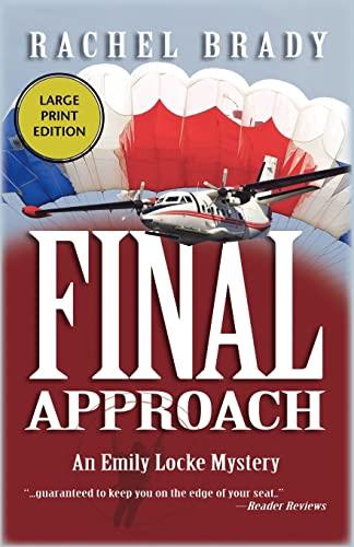 9781590586563: Final Approach (Emily Locke Series)
