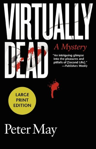 Virtually Dead (1590586719) by Peter May