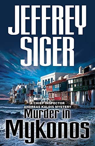 9781590586914: Murder in Mykonos: An Inspector Kaldis Mystery