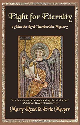 9781590587027: Eight for Eternity (John the Lord Chamberlain Mysteries)