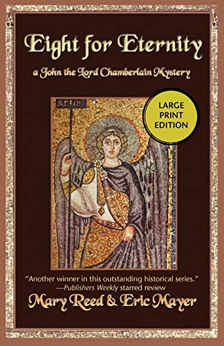 9781590587034: Eight for Eternity (John the Lord Chamberlain Mysteries)