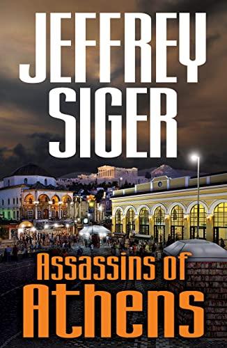 9781590587072: Assassins of Athens: An Inspector Kaldis Mystery (Chief Inspector Kaldis)