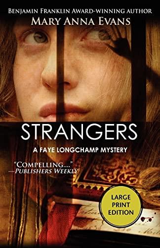 9781590587430: Strangers (Faye Longchamp Series)
