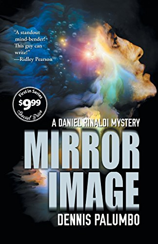 Mirror Image (Daniel Rinaldi Mystery): Palumbo, Dennis