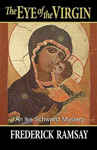 9781590587607: Eye of the Virgin, The: An Ike Schwartz Mystery (Ike Schwartz Series)