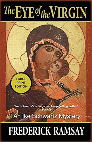 9781590587614: Eye of the Virgin, The: An Ike Schwartz Mystery (Ike Schwartz Series)
