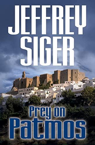 9781590587683: Prey on Patmos (Chief Inspector Andreas Kaldis Mysteries)