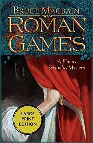 9781590587768: Roman Games: A Plinius Secundus Mystery (Plinius Secundus Series)