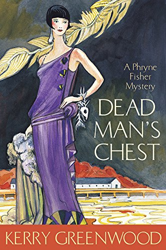 Dead Man's Chest: A Phryne Fisher Mystery (Phryne Fisher Mysteries): Greenwood, Kerry