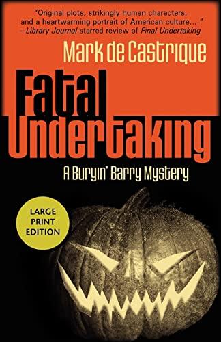 9781590588024: Fatal Undertaking: A Buryin' Barry Mystery (Buryin' Barry Series)