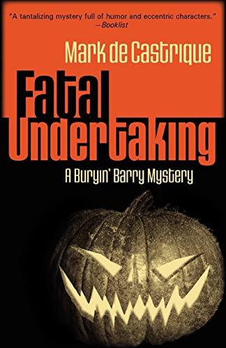 9781590588031: Fatal Undertaking: A Buryin' Barry Mystery (Buryin' Barry Series)