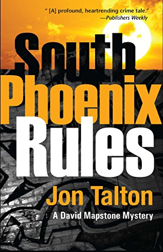 9781590588161: South Phoenix Rules (David Mapstone Mysteries)