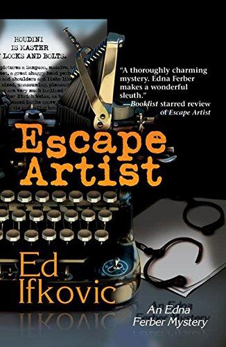 9781590588475: Escape Artist (Edna Ferber Mysteries)